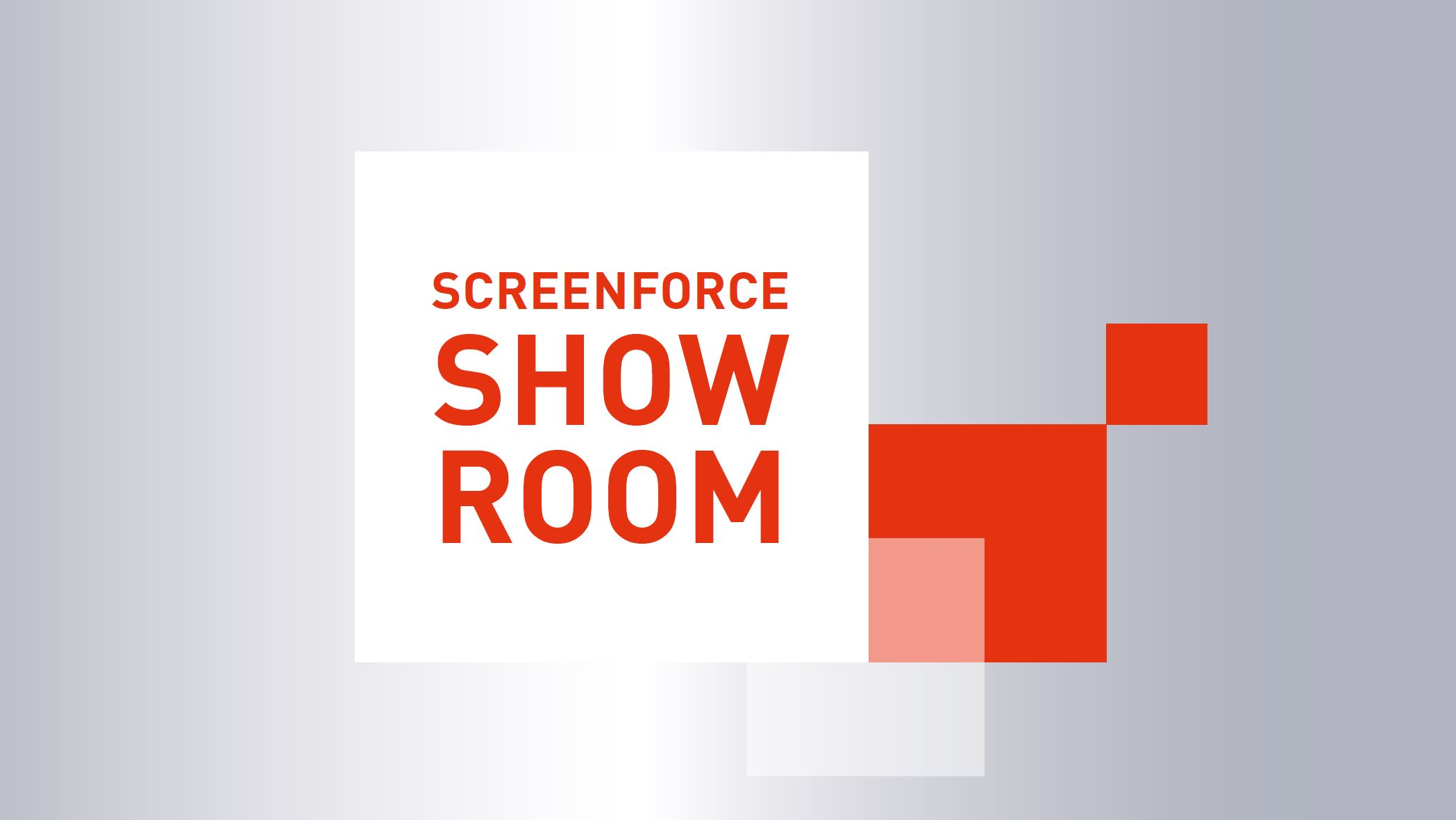 4.9. Screenforce Showroom  on nyt täynnä